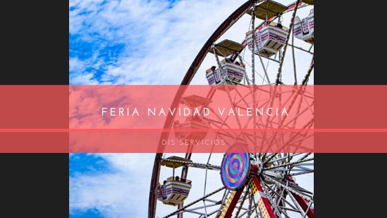 Feria navidad Valencia